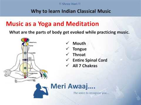 Why To Learn Indian Classical Music | Benefits of Indian Classical Music | By Meri Awaaj