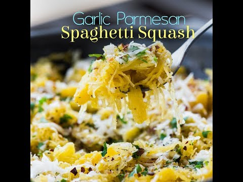 Spaghetti Squash with Parmesan & Garlic Butter - So Easy and So Good!