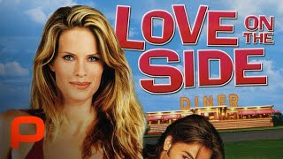 Love on the Side (Full Movie) Hot Comedy Romance