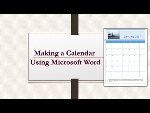 Making a Calendar using Microsoft Word 2016