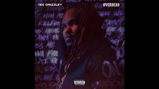 Tee Grizzley - Overseas (Official Audio)