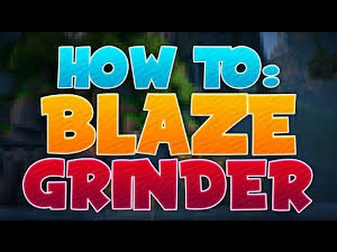 HOW TO MAKE A BLAZE GRINDER ! l  Factions Tutorial l