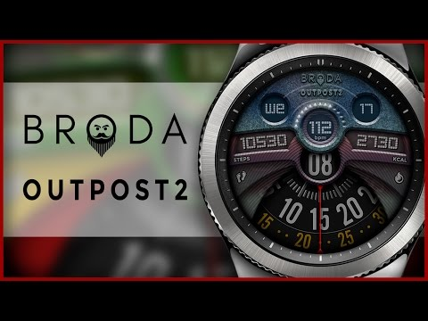 Broda Outpost2 watch face for Samsung Gear S3 / Gear S2