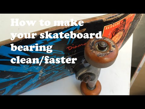 How to make your skateboard bearings clean/faster