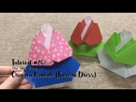 How to Make DIY Origami Hanbok (Korean Dress)? | The Idea King Tutorial #26