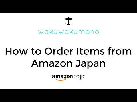 How to Order Items from Amazon Japan - 2016