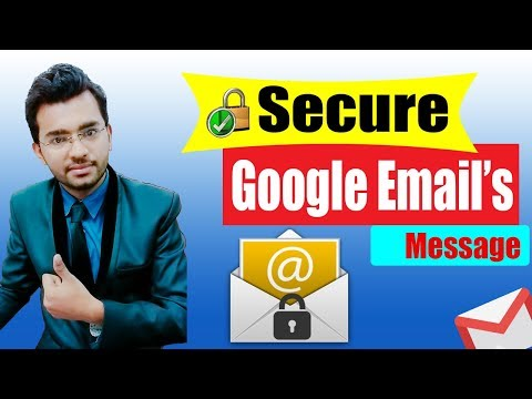 How to Send Encrypted Emails in Gmail  [Secure Email] 2018