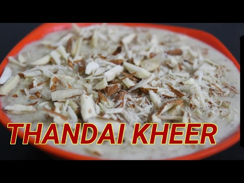 How to make thandai  in Hindi,ठंडाई खीर, special thandai kheer for summer in hindi