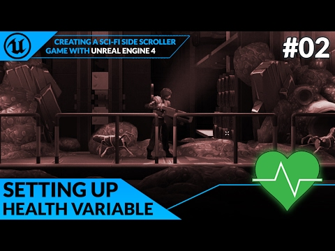 Getting Started & Health - #2 Creating A SideScroller With Unreal Engine 4