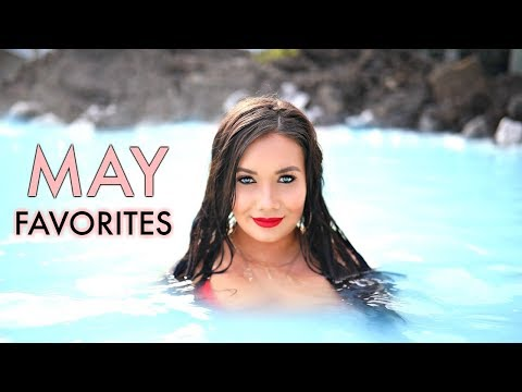 MAY Favorites 2018 | ACTIVE WEAR | BEAUTY | LIFESTYLE