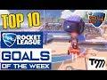 Rocket League TOP 10 GOALS OF THE WEEK 24 Rocket League Best Goals