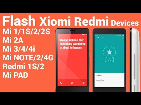 Flash Xiaomi MI Devices Rom Fastboot Method - Redmi Note 4G,1S,2,Mi 1,1s,2s,2a