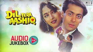 Dil Tera Aashiq Audio Songs Jukebox | Salman Khan, Madhuri Dixit, Nadeem Shravan | Hit Hindi Songs