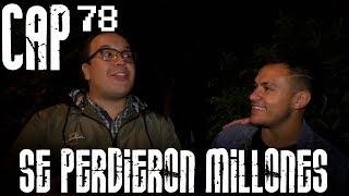 Con Ánimo de Ofender : Cap #78 - Se Perdieron Millones