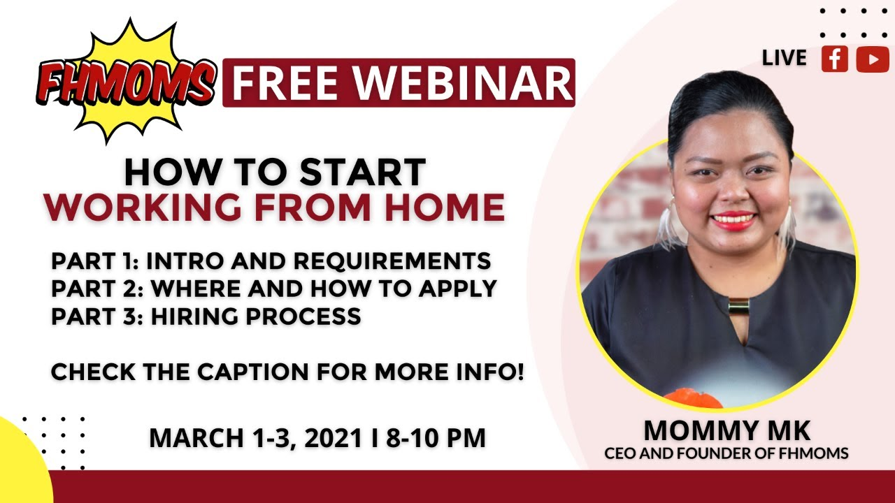 PART 1: FREE WEBINAR ON HOW TO START WORKING FROM HOME - MARCH 2021
