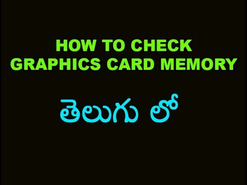 How to check graphics card memory in Windows 7, Vistas & 8 Telugu