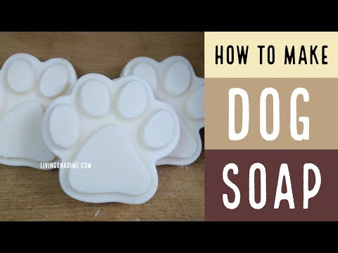 How to Make Dog Soap /How To Make Soap with Recipe