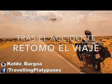 Retomo el Viaje tras el accidente - Vuelta al Mundo en Moto