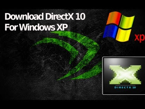 [Download] DirectX 10 on Windows XP