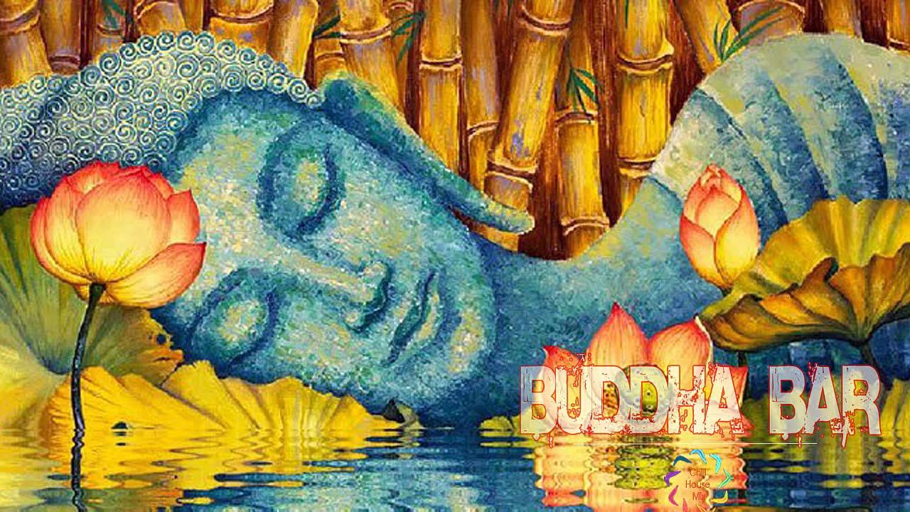 Buddha Bar Chillout - Buddha Bar, Lounge, Chillout & Relax Music - Best of Buddha Luxury Bar 2021