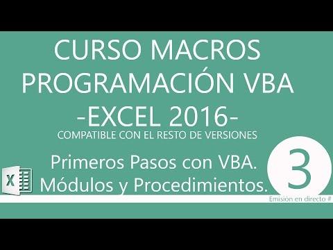 Curso de Macros y Programación con VBA en Excel 2016. Primeros Pasos con VBA. Emisión 0003.