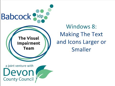 How to Make Text and Icons Larger & Smaller in Windows 8