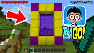 HOW TO MAKE A PORTAL TO THE EVIL TEEN TITANS GO DIMENSION - MINECRAFT TEEN TITANS GO