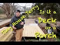 Tiny House Terry E10 - Is it a Deck or a Porch?