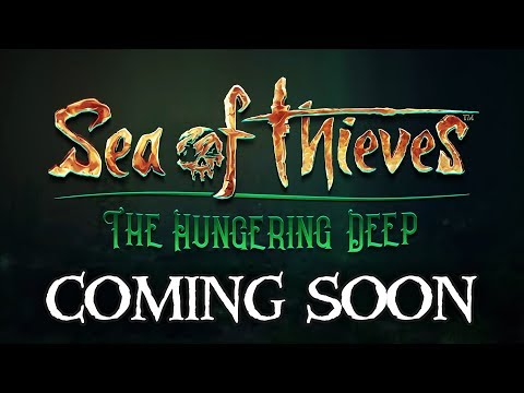 Sea of Thieves The Hungering Deep Trailer and Speculation!!