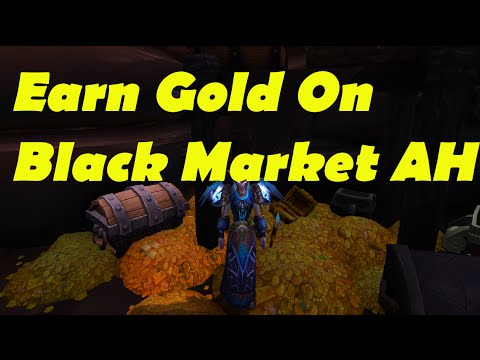 WoW: Make Gold On Black Market Auction House!