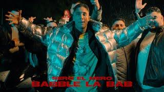 Sero El Mero - Babble La Bab (Official Video)