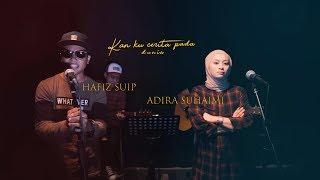 ERAkustik : Hafiz Suip & Adira Suhaimi - Kisah Cinta Kita & Pujaan Hati