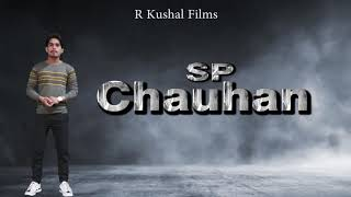 S P Chauhan Movie trailer 2019 launch in Raj Gharana ( Karnal )......