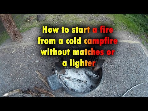 How to start a fire from a cold fire bed without matches or a lighter