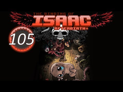 The Binding of Isaac: Afterbirth+ - I NEED PRACTICE