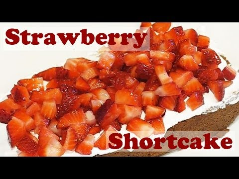 Strawberry Shortcake Recipe - Fresh Strawberries Cake - Whipped Cream - Easy Dessert Recipes Jazevox
