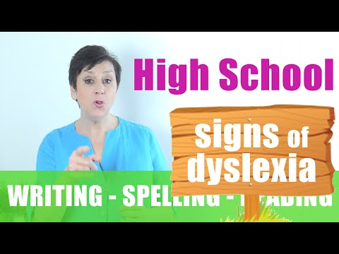 Signs of Dyslexia in High School - Writing/Reading/Spelling Problems - FREE DYSLEXIA TEST
