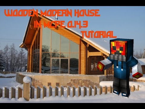 How to make a Wooden Modern House in Mcpe 0.14.3 (Part I)