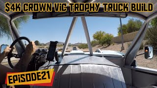 $4k Crown Vic Trophy Truck Build (Episode 21)