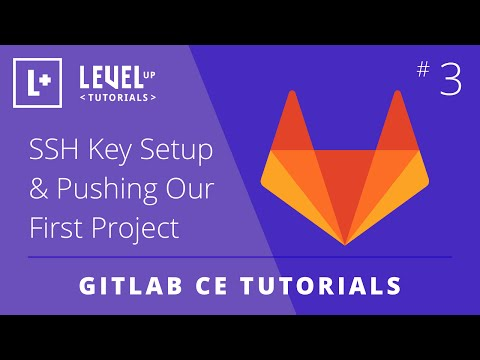 GitLab CE Tutorial #3 - SSH Key Setup & Pushing Our First Project