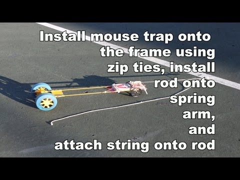 How To Build A Fast Mouse Trap Car