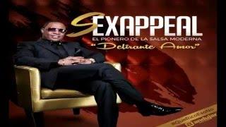 Sexappeal - Delirante Amor (Salsa 2016)