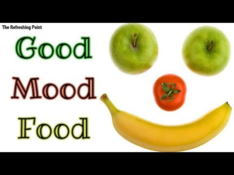 Good Mood Food - Foods That Make You Feel Happy by Boosting Your Serotonin & Endorphin Hormone Level