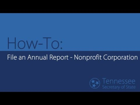 How-To: File an Annual Report – Nonprofit Corporation