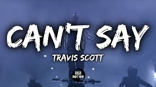 Travis Scott - Can