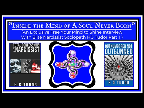 1-ON-1 INTERVIEW WITH NARCISSIST SOCIOPATH - HG TUDOR (PART 1)