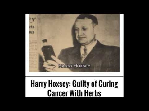 Harry Hoxsey Guilty of Curing Cancer with Herbs