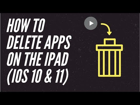 how to delete apps on the iPad iOS 11 and 10