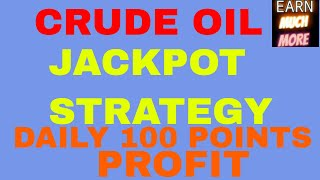 MCX Crude Oil Intraday Trading Strategy | Simple and most