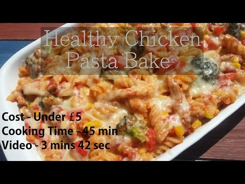 Healthy Chicken Pasta Bake | Slimming Recipes